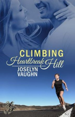 Climbing Heartbreak Hill by JoselynVaughn