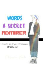 Words A Secret Admirer  by TheDoorHeaven