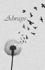 Always (Fate-Hunger Games Sequel) by felicitygrahamwriter