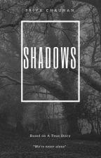Shadows by daffodil43
