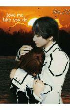 "Love Me Like You Do! ~ Sequel of  ""Saranghae, Mr. Kim"" ✔ by dee_JJ"