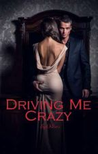Driving Me Crazy by Orihim3