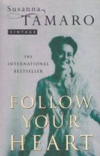 Book Review: Follow your Heart by DuleSavic69