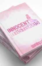 Innocent Mistakes by SparklingR88