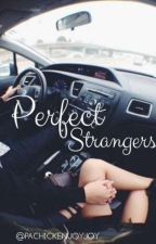 PERFECT STRANGERS  by pachickenjoyjoy