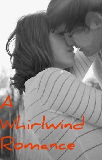 A whirlwind romance.