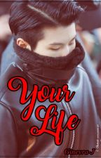 Your life. [Jicheol] by Ginevra-J