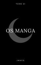 OS Manga x Reader by loriehatake