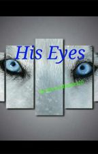 His Eyes (Narry AU Alpha/Omega) by Harrysdimples20