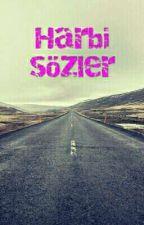 Harbi sözler by Yusranur13dayan