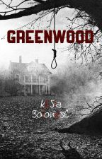 Greenwood by kesiabss