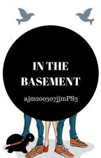 In The Basement by Village_of_Strawhat