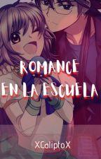 Romance en la escuela by XCaliptoX