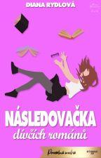 Následovačka dívčích románů by pogmanka