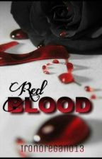 Red Blood  by IronOregano13