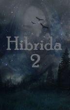 A Hibrida 2 by yuuki32452