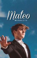 Mateo ( Beendet) by CDSMJZ16