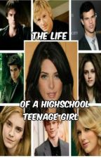 Life of a high school girl by wickedlyawesomeme