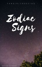 ✰ Zodiac Signs ✰ by FangirlCrossing