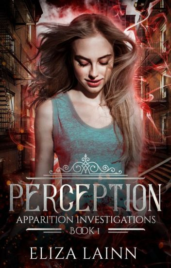Perception (Apparition Investigations #1)