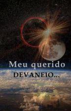 Meu querido devaneio... by JustACrazyGirlBabe