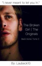 The Broken Girl   The Originals [en pause] by Laubeck10