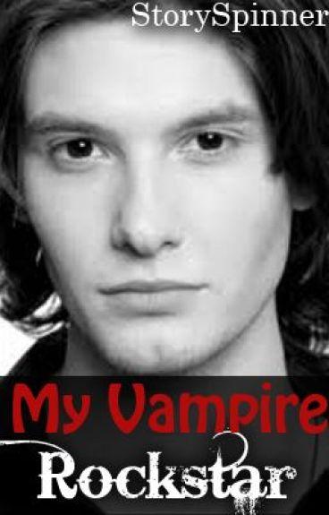 My Vampire Rockstar(On hold)