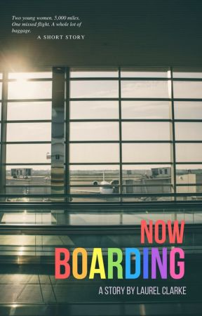 Now Boarding by laurelclarke