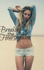 Breaking the Heartbreaker by ReoccuringMistakes