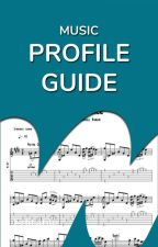 Profile Guide by music