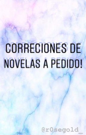 CORRECCIONES DE NOVELAS • BASES  by r0segold_