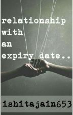 Relationship with an Expiry date  by ishitajain653