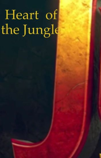 Heart of the Jungle - Jumanji: Welcome to the Jungle