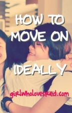 How to Move on.. Ideally by girlwholovesred