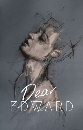 Dear Edward  by -scarcity