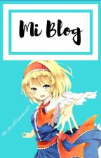 Mi Blog  by __WeakerAkira
