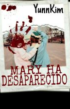 Mary ha desaparecido. by YunnKim