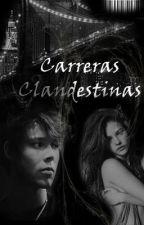 Carreras Clandestina by Jooxxii