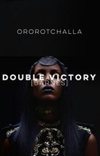 DOUBLE VICTORY | B. BARNES by ororotchalla
