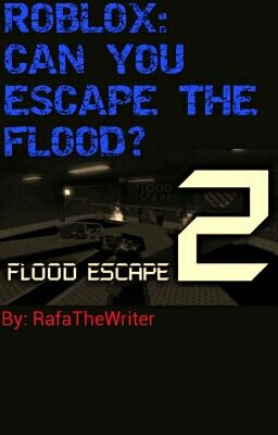 Roblox Can You Escape The Flood Back In Reality Sort Of