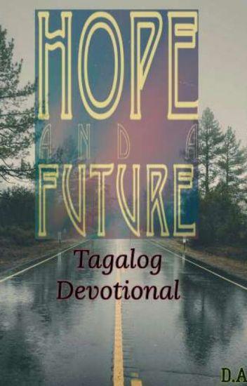 HOPE and a FUTURE-Tagalog Devotional - Jake-Humpsky - Wattpad