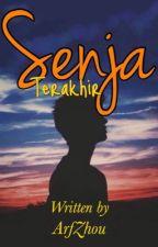 Senja Terakhir [ONE SHOOT] by ArfZhou