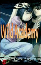 Wild Academy, ( ON GOING,,,...) by JackInMock