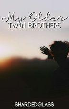 -My Older Twin Brothers- (BoyxBoy) (Incest) by ShardedGlass