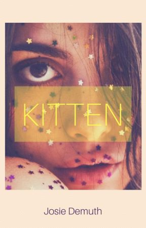 Kitten (Diary of a) by Jos1eDemuth