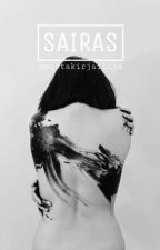 SAIRAS [✔️] by mustakirjailija