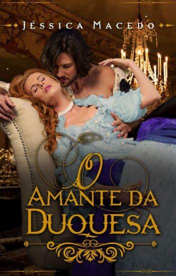O Amante da Duquesa ( Degustação)
