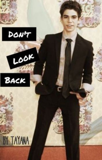 Don't Look Back (Cameron Boyce) *sequel to crazy*