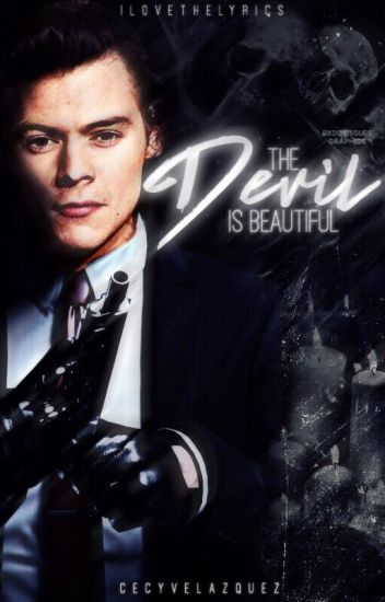 The Devil is Beautiful |Harry Styles -a.u-| (+18)