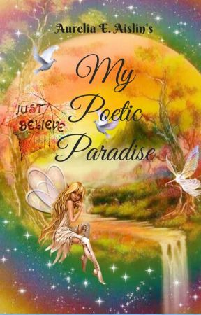 My Poetic Paradise by AureliaAislin